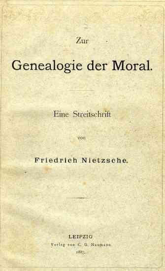 nietzsche on the genealogy of morality essay 3 Bbc radio 4 - in our time - nietzsche's genealogy of morality - 12 january 2017 melvyn bragg and guests discuss nietzsche's on the genealogy of morality.