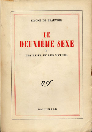 De Beauvoir's treatise Le Deuxieme Sexe was the starting point of second-wave feminism. Le deuxieme sexe.jpg