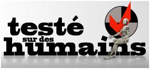 TESTÉ SUR DES HUMAINS - SAISON 04