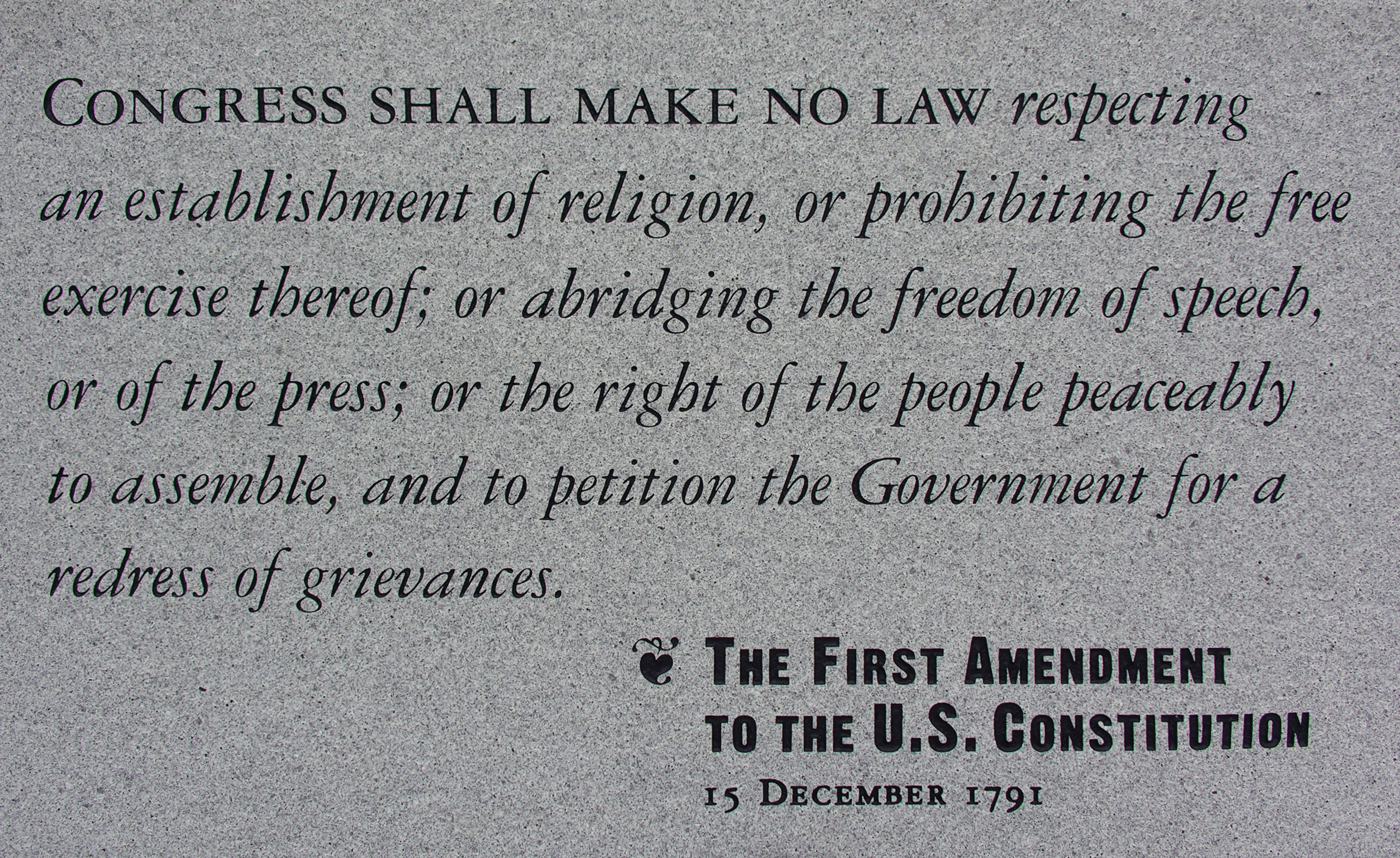 """""""The First Amendment to The U.S. Constitution ..."""