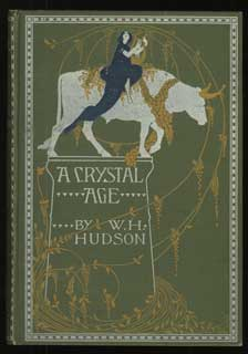 <i>A Crystal Age</i> book by William Henry Hudson