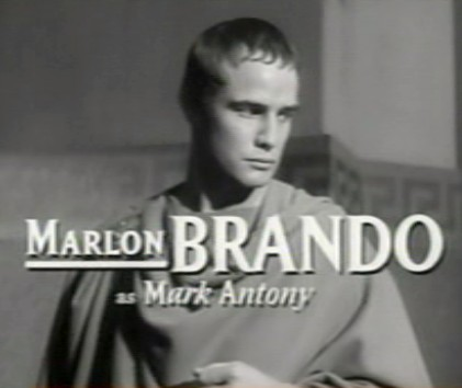 Marlon Brando Played Marc Anthony in 1953
