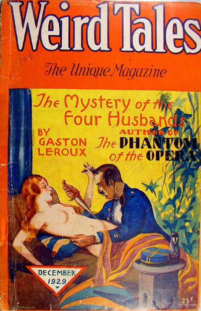 "Gaston Leroux's ""Not'olympe"" was translated into English as ""The Mystery of the Four Husbands"" and published in the December 1929 issue of Weird Tales. Weird Tales December 1929.jpg"