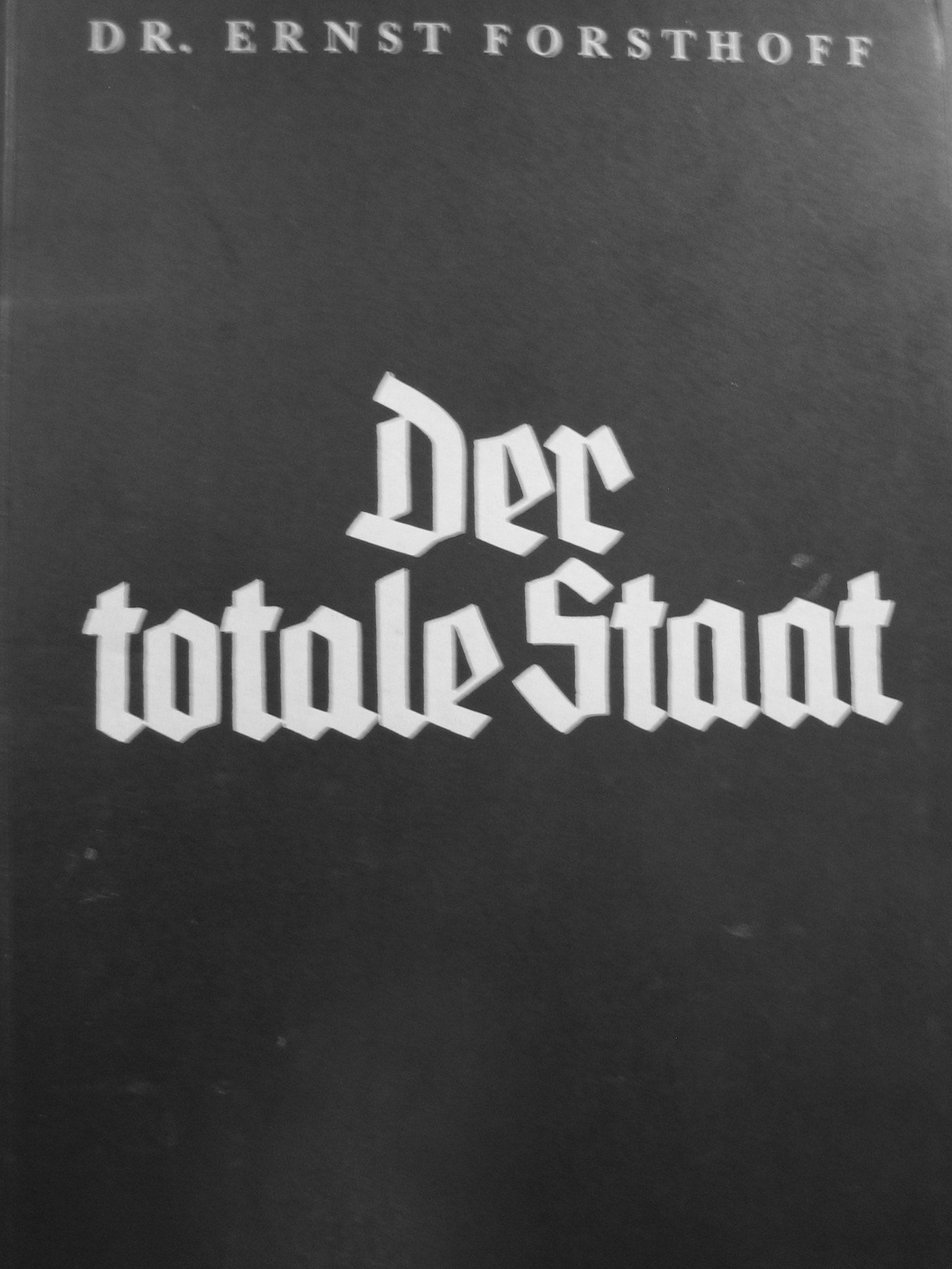 Cover page of: Ernst Forsthoff, ''Der totale Staat'', Hanseatische Verlagsanstalt: Hamburg, 1934.