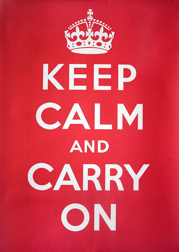 http://upload.wikimedia.org/wikipedia/commons/9/9e/Keep-calm-and-carry-on.jpg