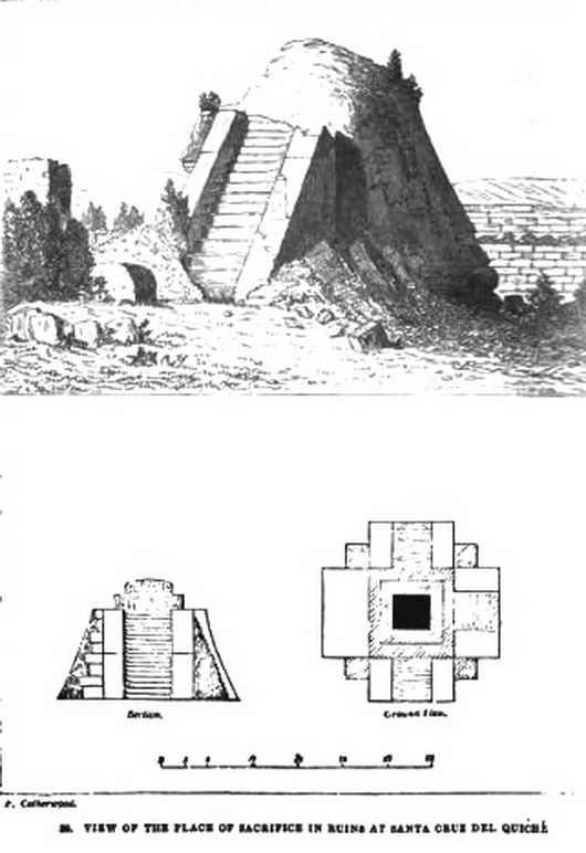 Plate 39- VIEW OF THE PLACE OF SACRIFICE IN RUINS AT SANTA CRUZ DEL QUICHÉ.jpg