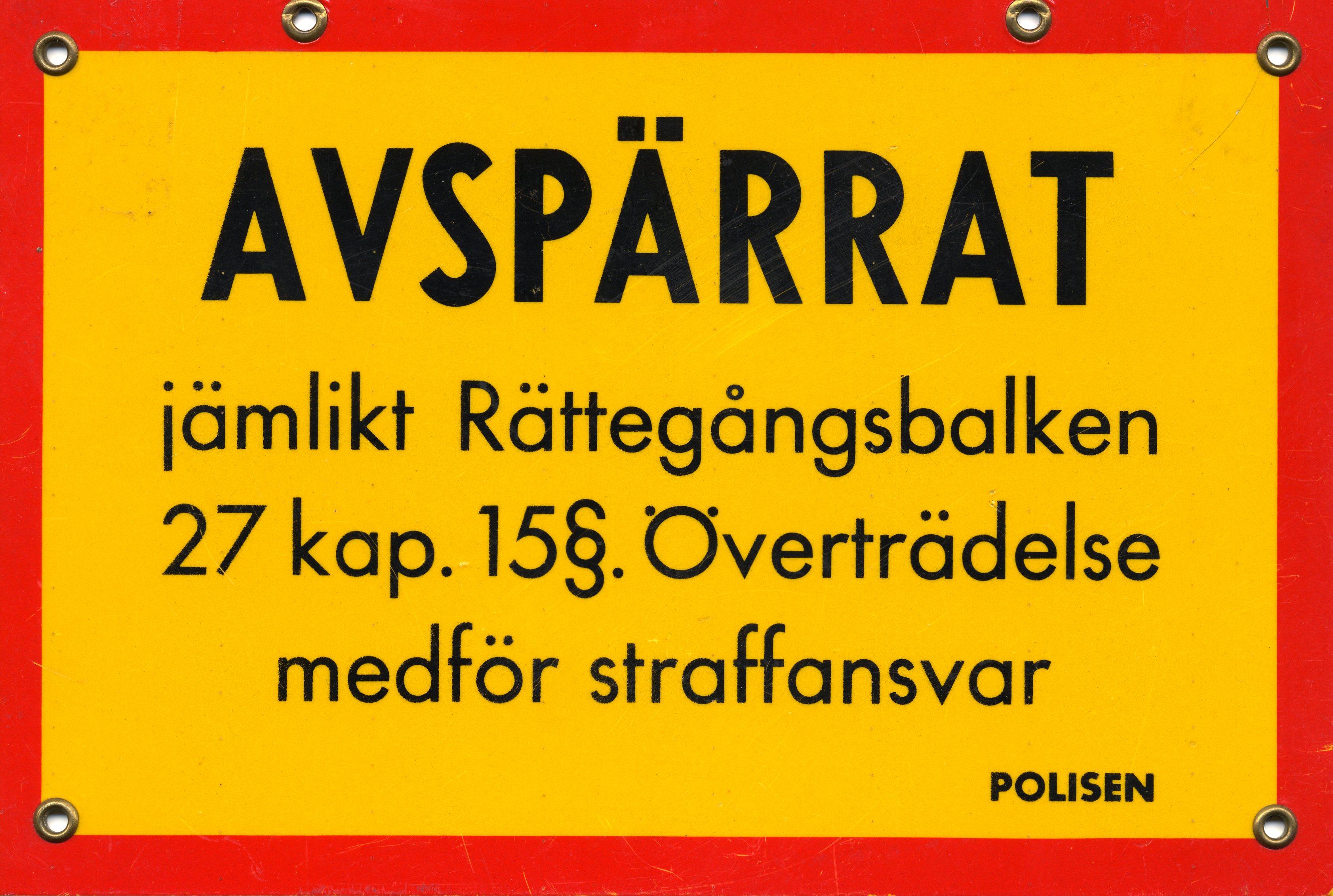Description Swedish crime scene police sign.jpg