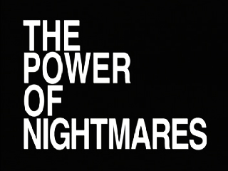 Picture of a movie: The Power Of Nightmares
