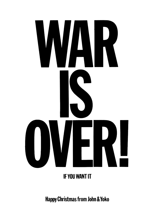 WarIsOver BillboardSlogan 1969