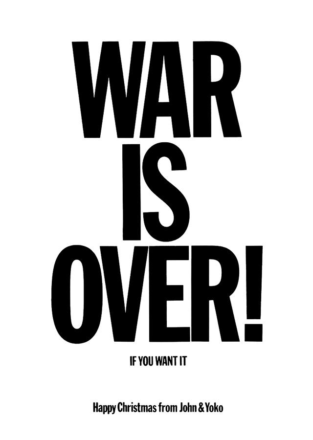 WarIsOver BillboardSlogan 1969