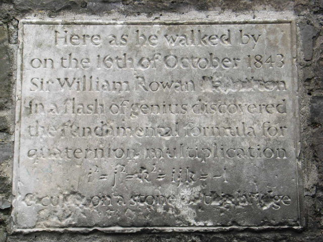 A plague to commemorate the invention of quaternion on Brougham Bridge (now Broom Bridge) in Dublin, via Wikipedia (click on it to go the corresponding article)