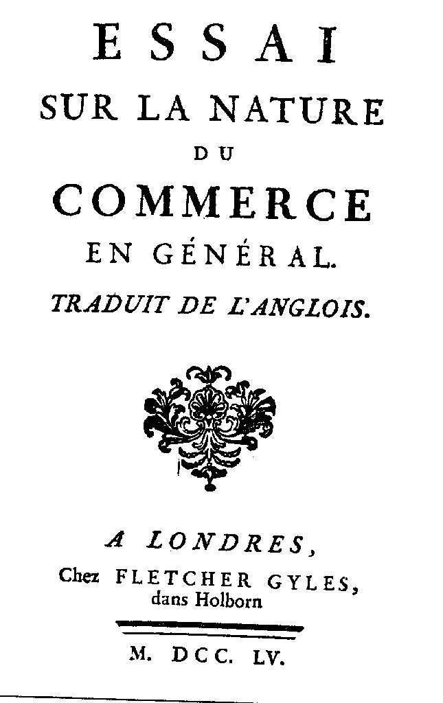 essay on the nature of trade in general richard cantillon