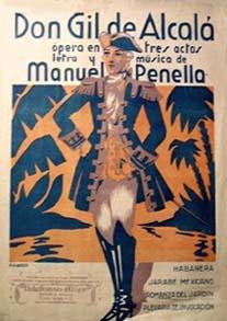 Don Gil de Alcalá (ópera bufa estrenada en 1932).