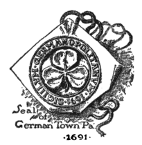 Seal of Germantown Pennsylvania, 1691