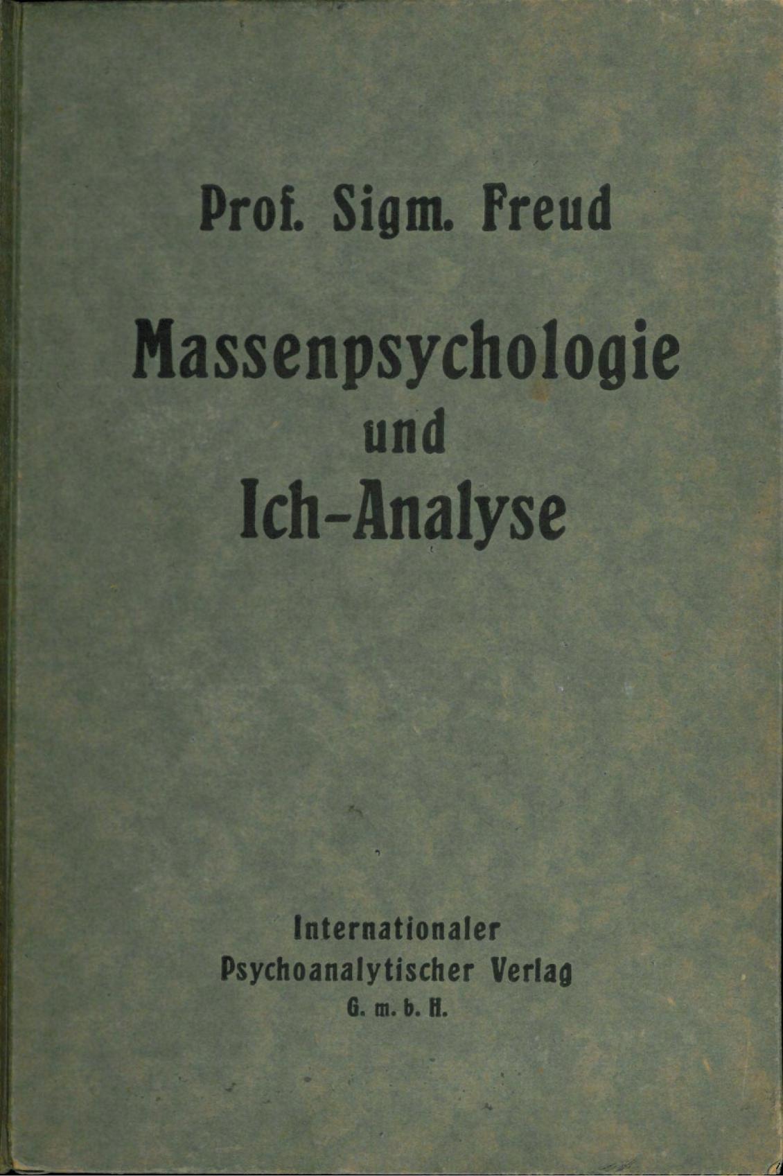 Resultado de imagen para freud massenpsychologie und ich analyse picture