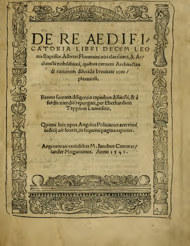 alberti and de re aedificato Title: alberti's de pictura: de re aedificato-ria, is partly based on vitruvius and other antique texts and partly on his own experience in building.