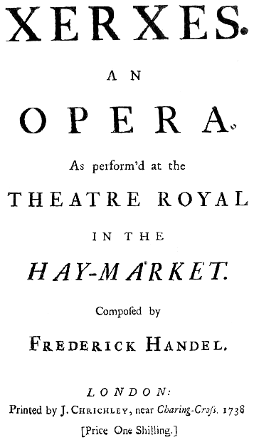 Georg Friedrich Handel - Serse - title page of the libretto - London 1738 Georg Friedrich Handel - Serse - title page of the libretto - London 1738.png