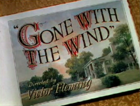 Gone With The Wind title from trailer
