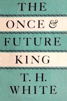 The Once And Future King Wikipedia