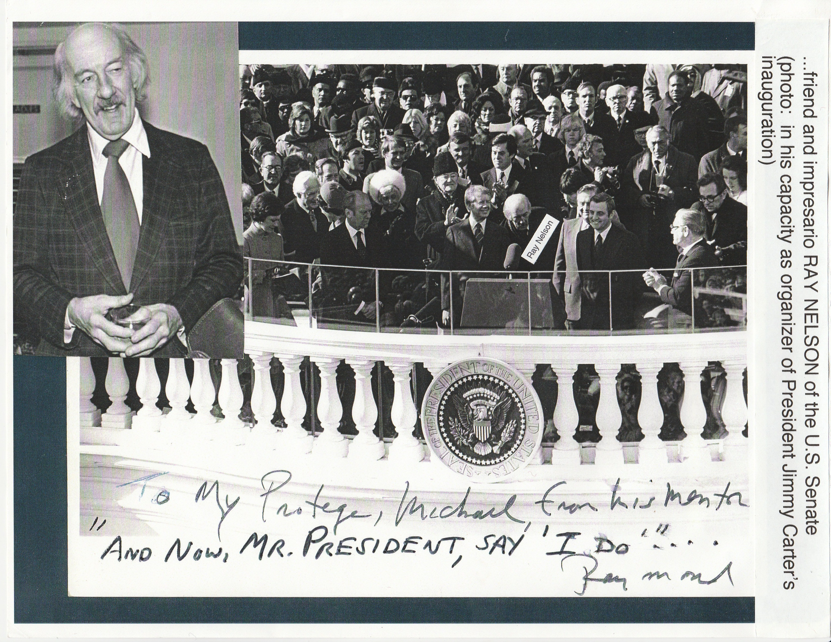 Nelson helped organize U S President Jimmy Carter s inauguration and dedicated a photo of the event to Laucke