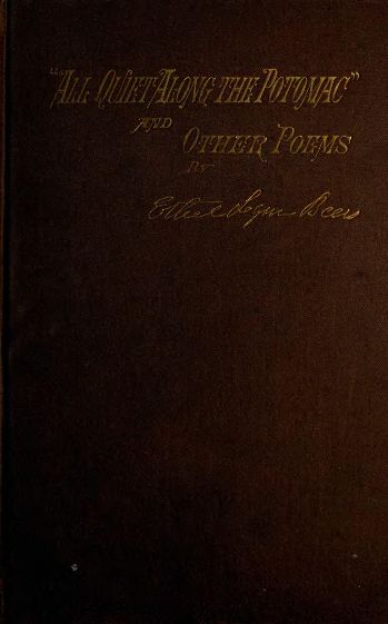 "Front cover (""All quiet along the Potomac"" and other poems).jpg"
