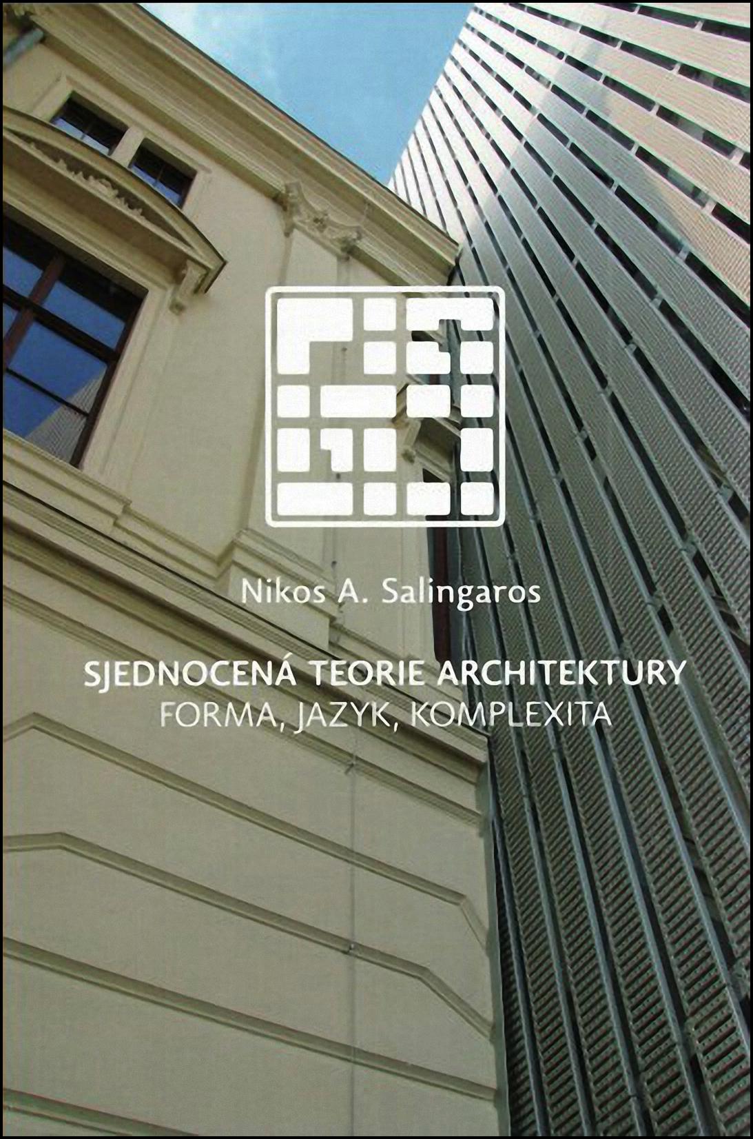 FileSalingaros Sjednocena Teorie Architektury
