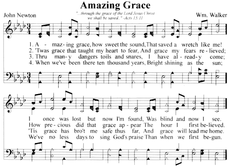 Amazing Grace by John Newton