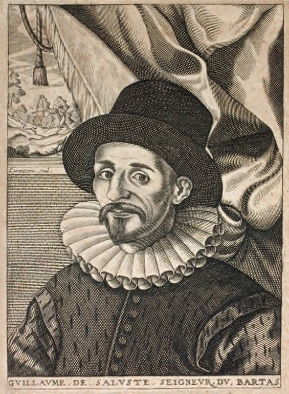Guillaume de Salluste Du Bartas French courtier and poet