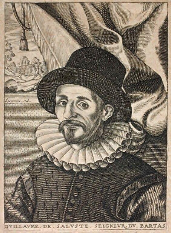 Du Bartas, Guillaume de Saluste, seigneur (1544-1590)