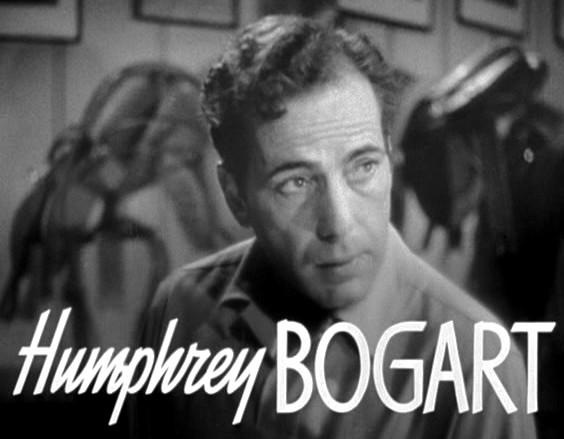 [Image: Humphrey_Bogart_in_Dark_Victory_trailer.jpg]