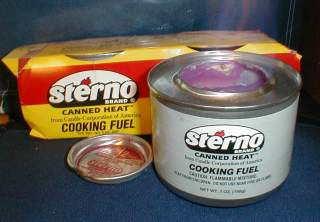 Sterno A brand of denatured alcohol fuel in gel form