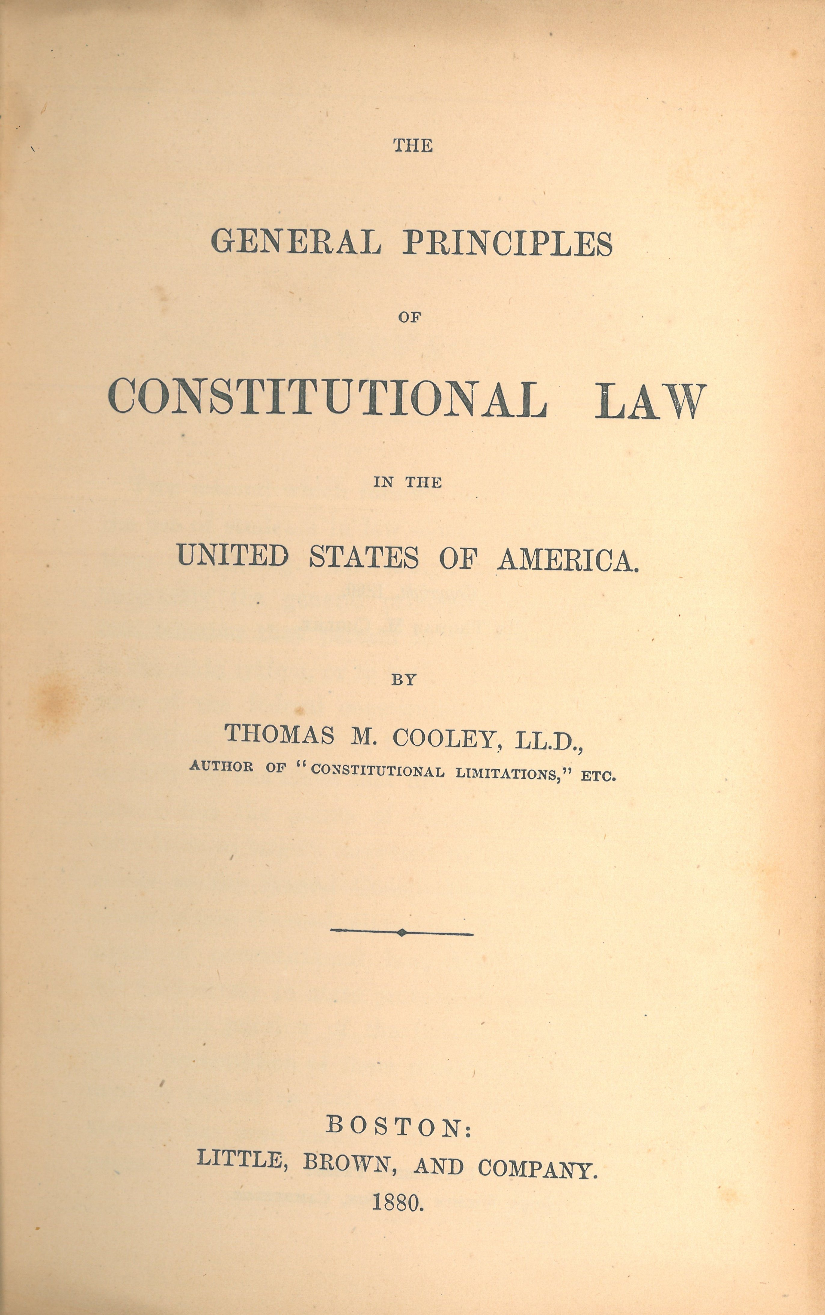 Con Law Flow Chart: Thomas McIntyre Cooley The General Principles of ,Chart