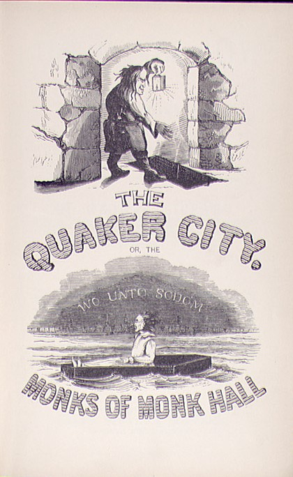 The Quaker City: The Monks of Monk Hall