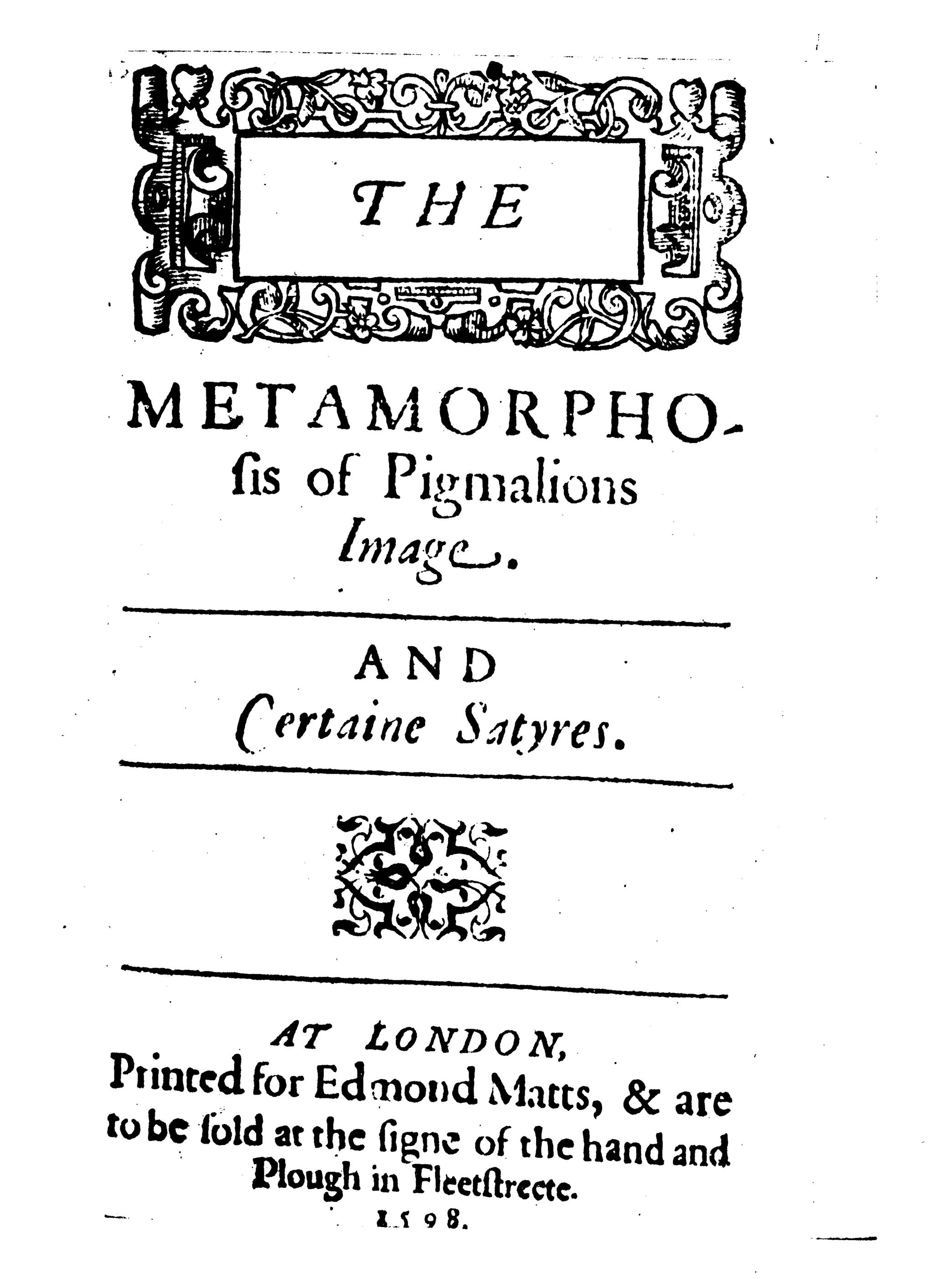 Title page of John Marston's The Metamorphosis of Pigmalion's Image, 1598.
