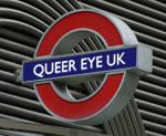 Queer Eye Tube Sign (71040431).jpg