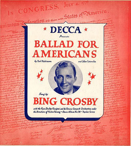 Bing Crosby, Ballad for Americans (Decca Records 1940)