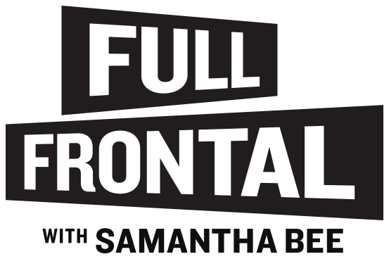 Picture of a TV show: Full Frontal With Samantha Bee