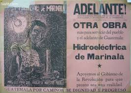 Marinala power plant advertisement during Arbenz government. Jurun marinala.jpg