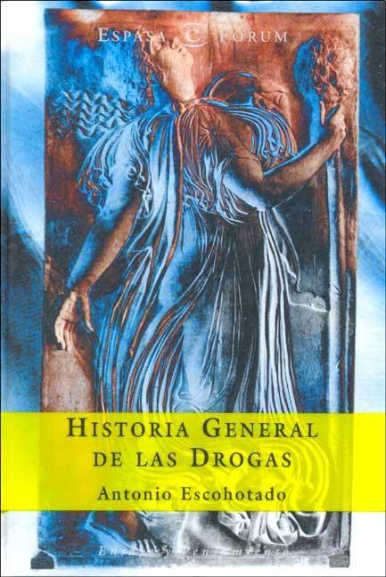 Historia General De Las Drogas Wikipedia La Enciclopedia Libre