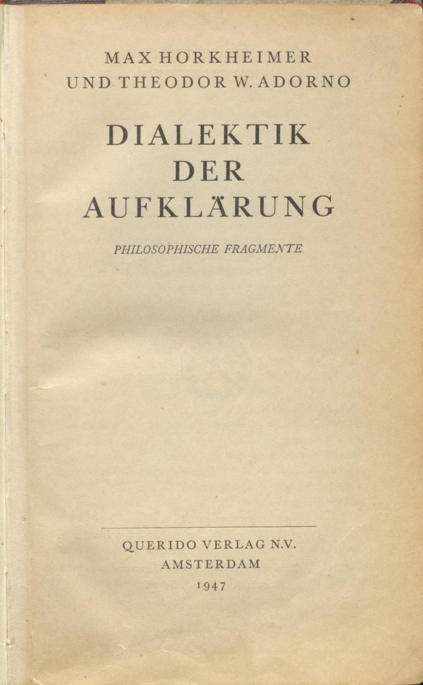 File:Max Horkheimer Theodor W. Adorno Dialektik der Aufklärung 1947  Titel.jpg - Wikimedia Commons