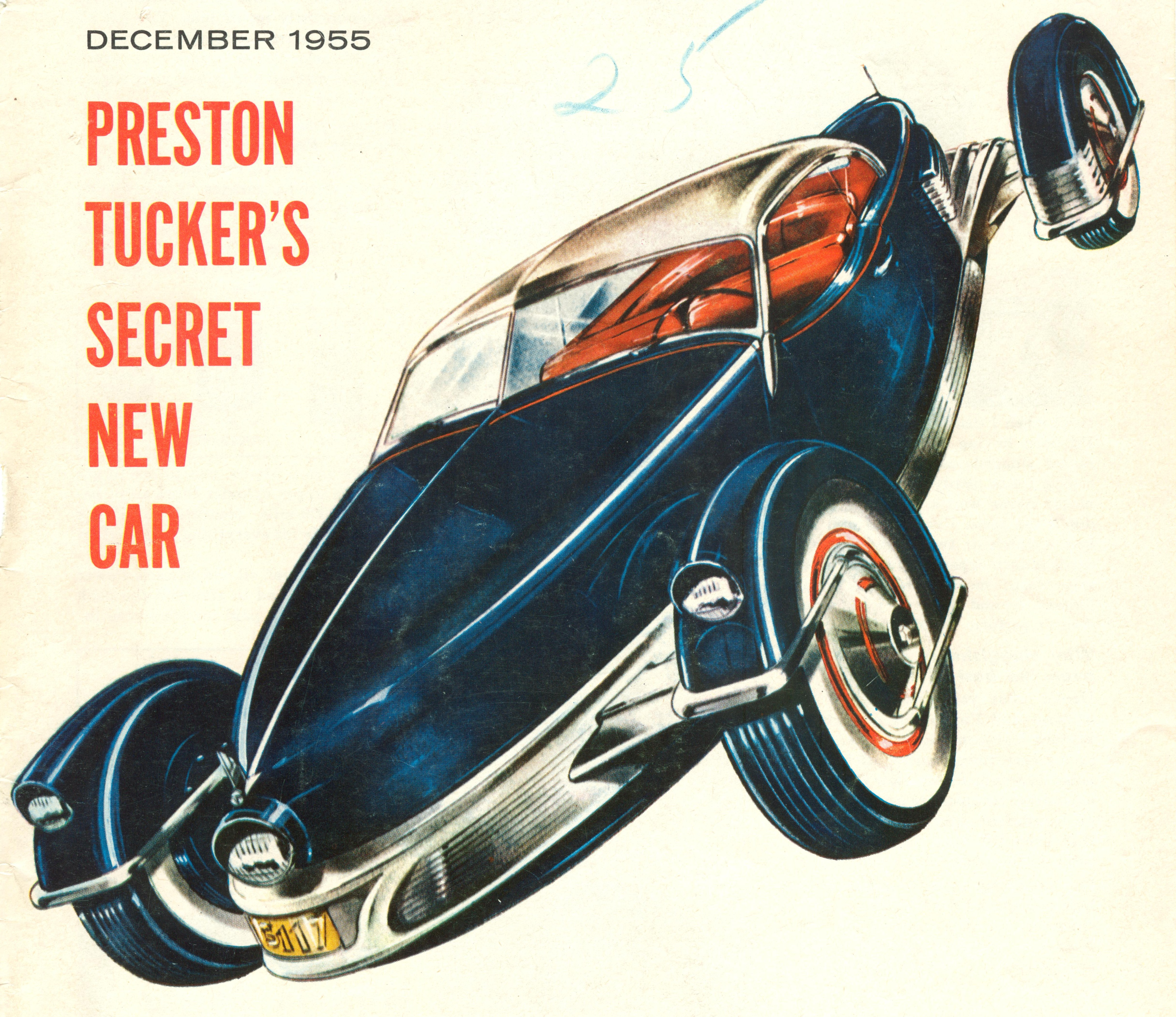 Preston Tucker Wikipedia Electrical Wiring Diagram For 1941 1948 Studebaker All Trucks Tuckers Secret New Car Cover Of 1955 Magazine Story About The Carioca Was Quoted In Article I Never Gave Up Will