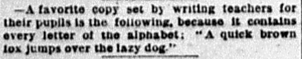 "Item from the February 10, 1885 edition of The Boston Journal mentioning the phrase ""A quick brown fox jumps over the lazy dog."""