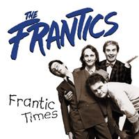 <i>Frantic Times</i> 1984 studio album by The Frantics
