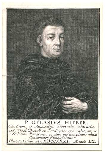 Gelasius Hieber - Augustinermönch und Prediger