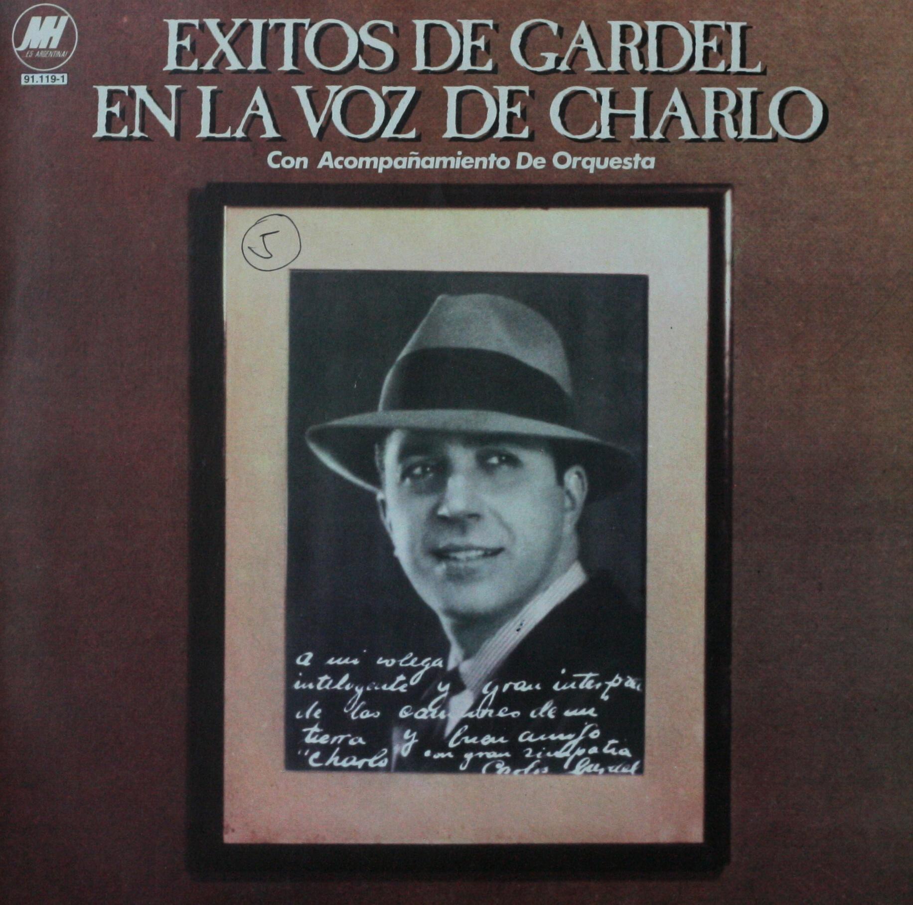 La foto de la tapa del disco fue un obsequio de Gardel a Charlo antes de su última gira.