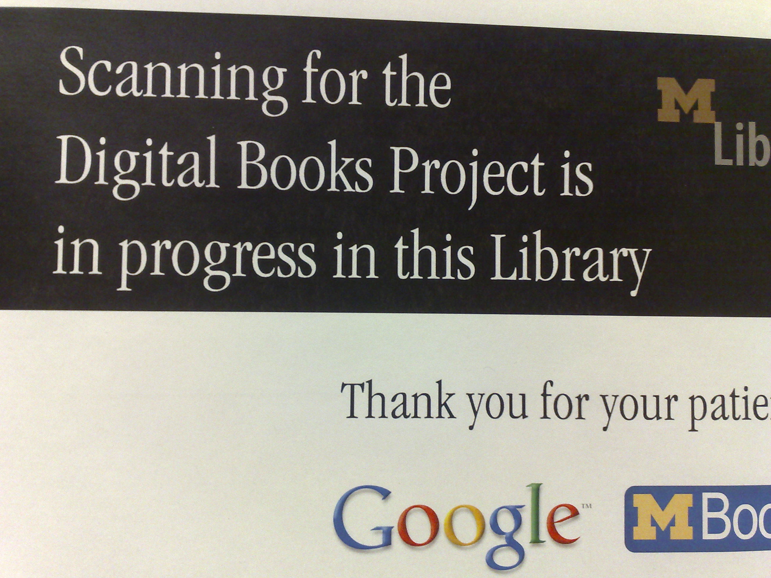 Google Digitization signs are all over libraries at The University of Michigan. (Credit: Andrew Turner)