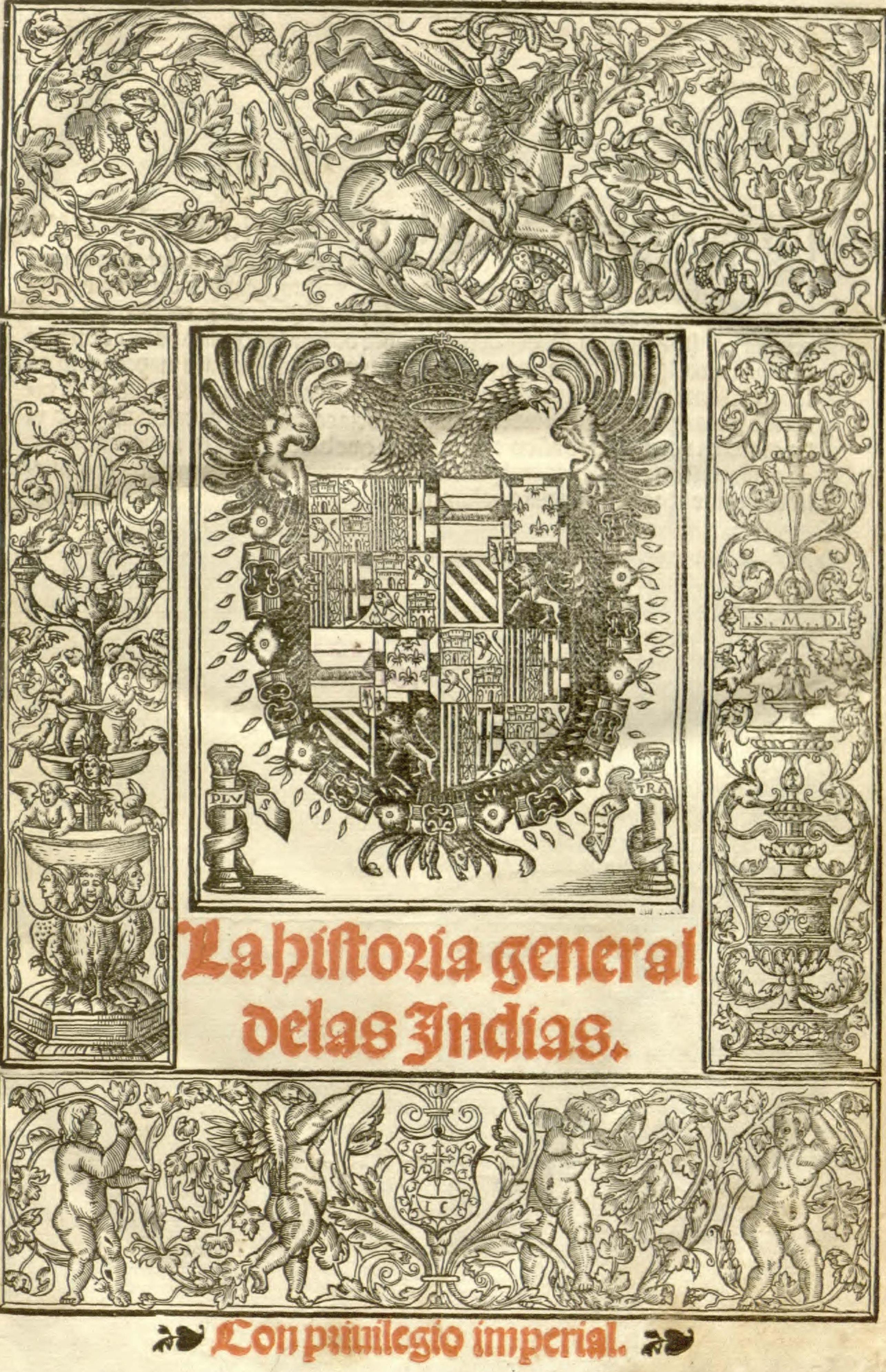 File:Historia general de las Indias Capitan Gonzalo Hernandez de Oviedo y  Valdez (1536