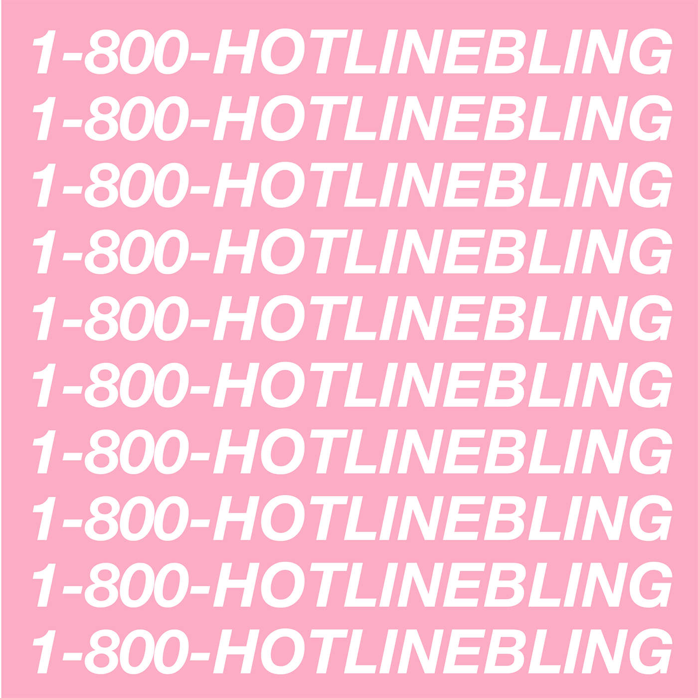 Hotline Bling - Wikipedia
