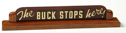 "The famous ""The Buck Stops Here"" sig..."