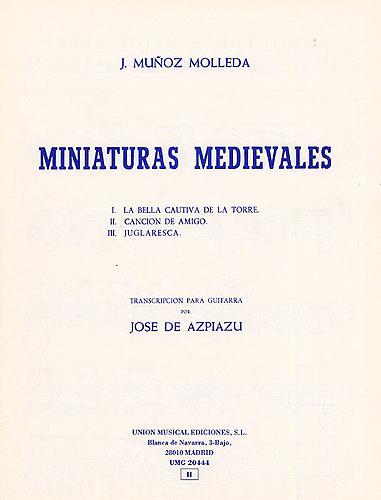 Portada de la edición de las Miniaturas Medievales de Muñoz Molleda, (trascripción para guitarra) Unión Musical Ediciones, Madrid.